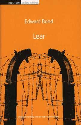 Lear by Edward Bond