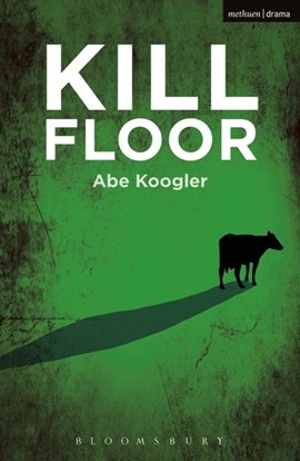 Kill floor by Abe Koogler
