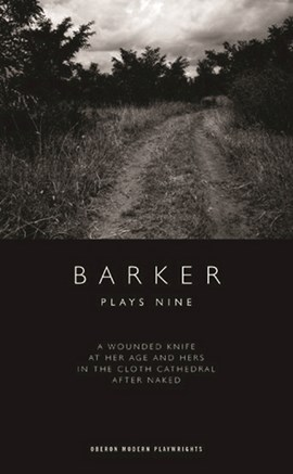 Plays nine by Howard Barker
