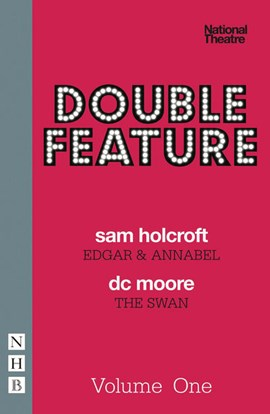 Double feature. One Edgar & Annabel by Sam Holcroft