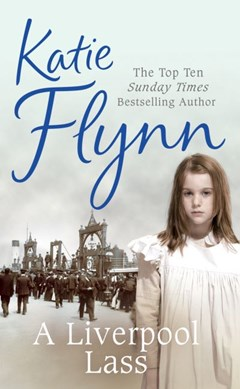 A Liverpool lass by Katie Flynn
