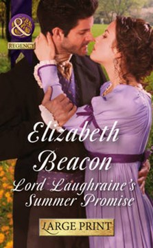 Lord Laughraine's summer promise by Elizabeth Beacon