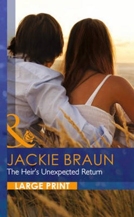 The heir's unexpected return by Jackie Braun
