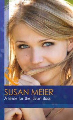 A bride for the Italian boss by Susan Meier