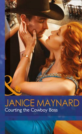 Courting the cowboy boss by Janice Maynard