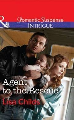 Agent to the rescue by Lisa Childs