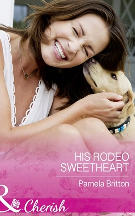 His rodeo sweetheart by Pamela Britton