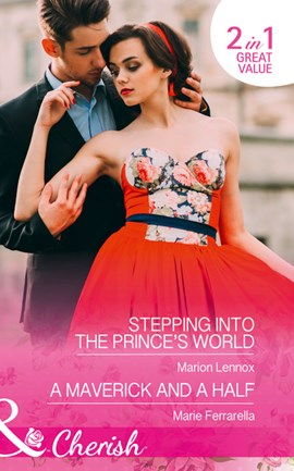 Stepping into the prince's world by Marion Lennox