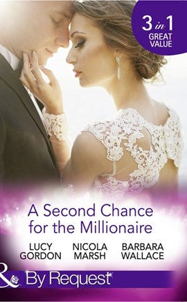 A second chance for the millionaire by Lucy Gordon