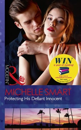 Protecting his defiant innocence by Michelle Smart