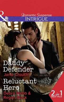 Daddy defender by Janie Crouch