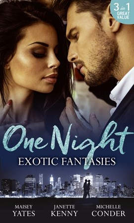Exotic fantasies by Maisey Yates