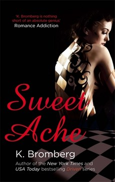 Sweet ache by K Bromberg