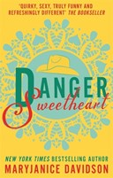 Danger sweetheart