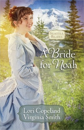 A bride for Noah by Lori Copeland