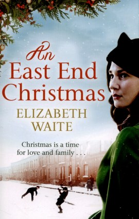 An East End Christmas by Elizabeth Waite