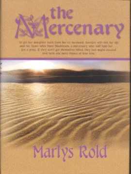 The mercenary by Marlys A Rold