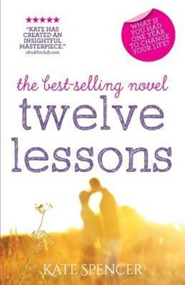 Twelve Lessons by Kate Spencer