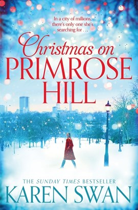 Christmas on Primrose Hill P/B (FS) by Karen Swan