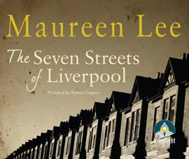 Seven Streets of Liverpool by Maureen Lee