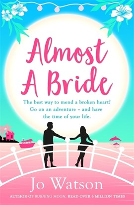 Almost a bride by Jo Watson