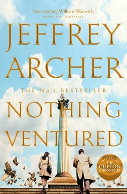Nothing Ventured H/B by Jeffrey Archer