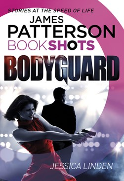 Bodyguard by James Patterson