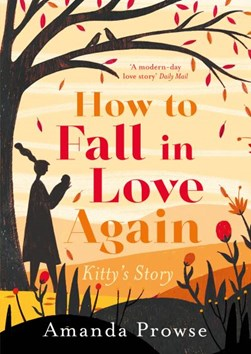 How to fall in love again by Amanda Prowse