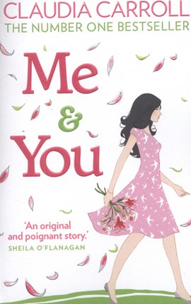 Me and You (FS) by Claudia Carroll