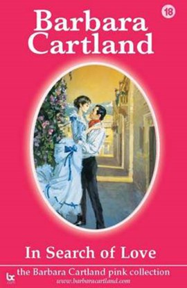 In search of love by Barbara Cartland