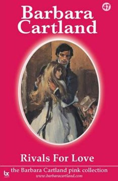 Rivals for Love by Barbara Cartland