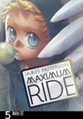 Maximum Ride. Volume 5