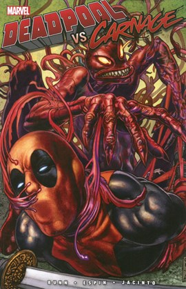 Deadpool vs. Carnage by Cullen Bunn