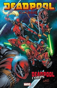 Deadpool Corps by Rob Liefeld