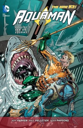 Aquaman. Volume 5 Sea of storms by Jeff Parker