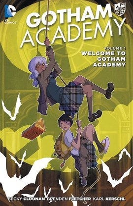 Welcome to Gotham Academy by Becky Cloonan