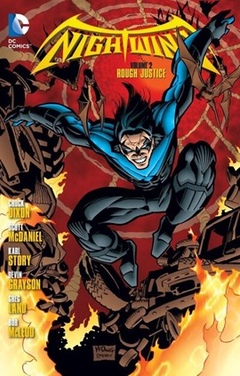 Nightwing. Volume 2 Rough justice by Chuck Dixon