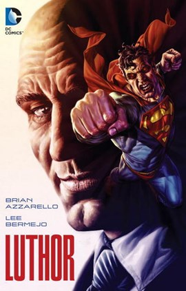 Luthor TPB (FS) by Brian Azzarello