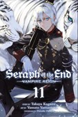 Seraph of the end. Vol. 11