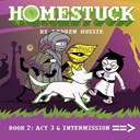 Homestuck. Book 2 Act 3 & intermission