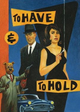 To have and to hold by Graham Chaffee