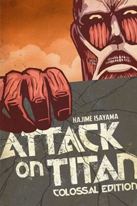 Attack on Titan, colossal edition. 1 by Hajime Isayama