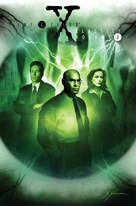 X-files classics. Volume 3 by Kevin J. Anderson