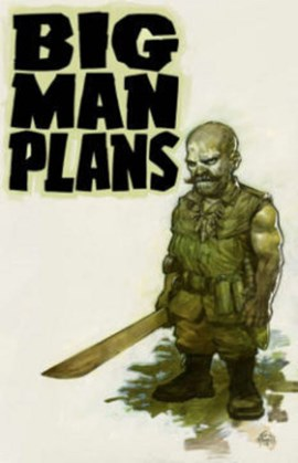 Big man plans by Eric Powell