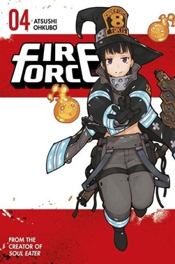 Fire Force. 4 by Atsushi Ohkubo