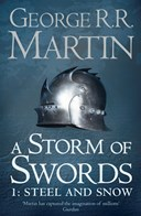 A storm of swords. Part one Steel and snow