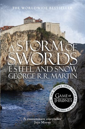 A storm of swords. Part 1 Steel and snow by George R.R. Martin