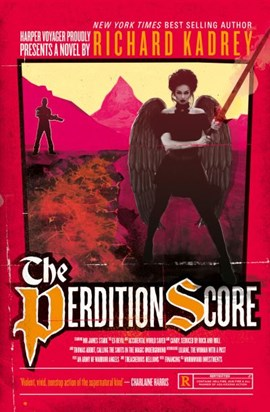 The perdition score by Richard Kadrey