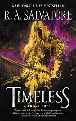 Timeless by R. A Salvatore