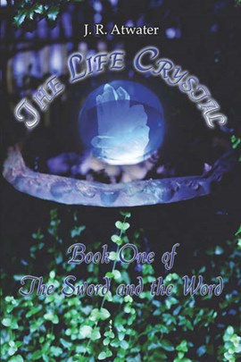 The Life Crystal by J R Atwater